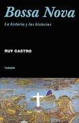 Bossa Nova: La Historia y las Historias - Ruy Castro - Turner