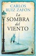 La Sombra del Viento - Carlos Ruiz Zafón - Booket Planeta