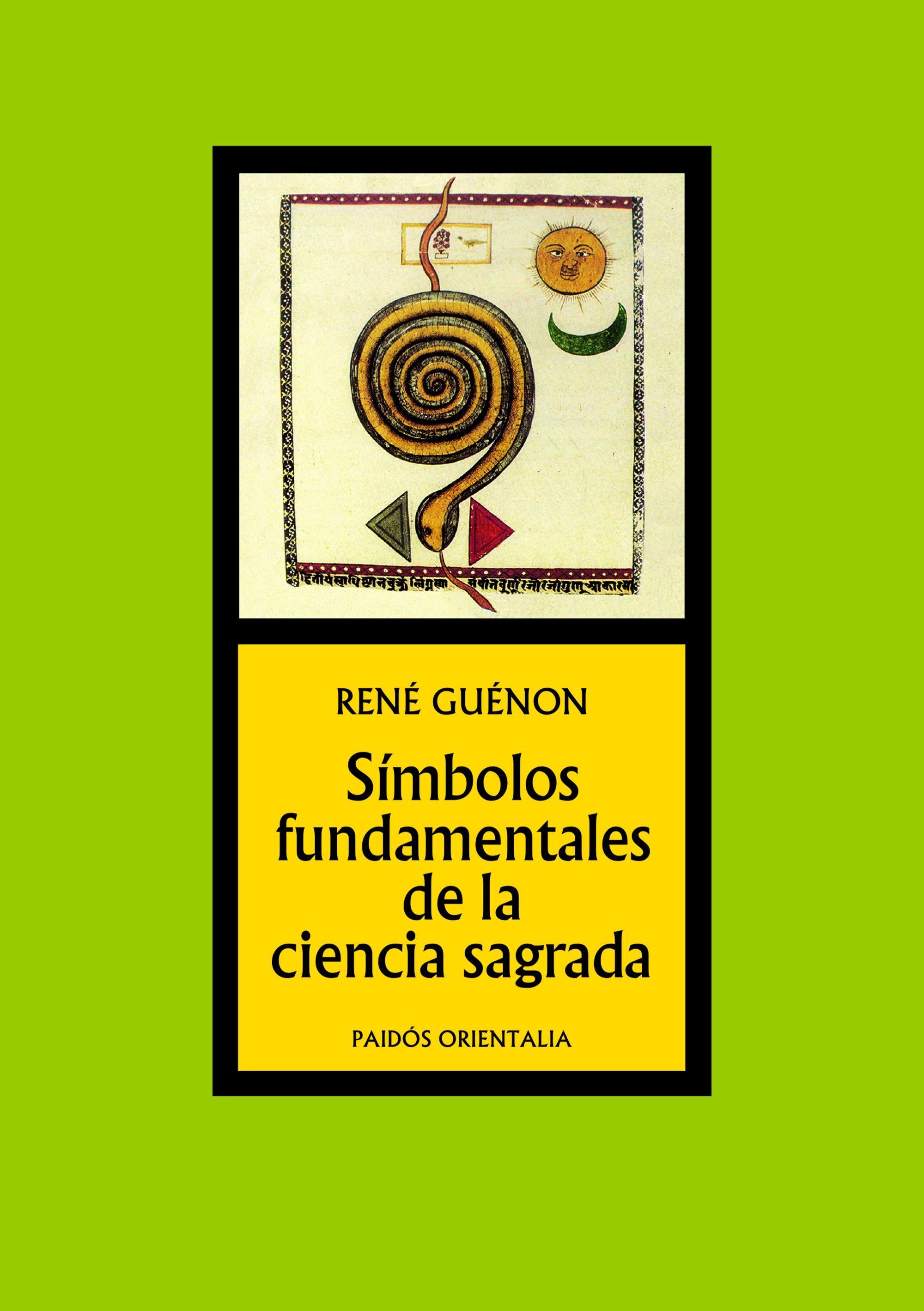 Símbolos fundamentales de la ciencia sagrada; rené guénon