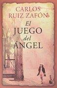 El Juego del Ángel (Edición 2014) - Carlos Ruiz Zafon - Universidad Autónoma De México