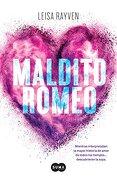 Maldito Romeo - Leisa Rayven - Penguin Random House