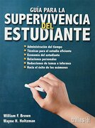 Guia Para la Supervivencia del Estudiante - WILLIAM H. BROWN - TRILLAS