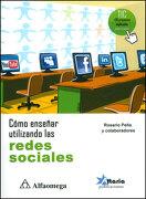 Como Enseñar Utilizando las Redes Sociales - Rosario Peña - Alfaomega