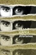 Aforismos - Franz Kafka - Debolsillo