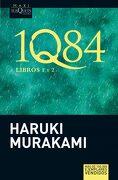 1Q84. Libros 1 y 2 - Haruki Murakami - Tusquets