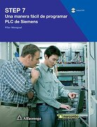 Step 7, una Manera Facil de Programar plc de Siemens - Pilar Mengual - Alfaomega