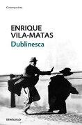 Dublinesca - Enrique Vila-Matas - Debolsillo