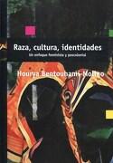 Raza, cultura, identidades