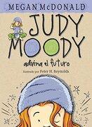 Judy Moody Adivina el Futuro - Megan Mcdonald - Alfaguara Infantil