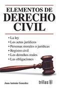 Elementos de Derecho Civil - Juan Antonio Gonzalez - Trillas