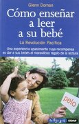 Cómo Enseñar a Leer a su Bebé - Glenn Doman - Edaf