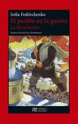 El Pueblo en la Guerra. La Revoluciã³N - Sofia FedÓRchenko - Hermida Editores S.L.