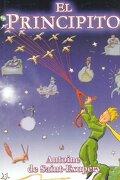 El Principito - Antoine De Saint-Exupery - Clasicos Del Mundo