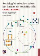 Sociología: Estudios Sobre las Formas de Socialización - Georg Simmel - Fondo de Cultura Económica