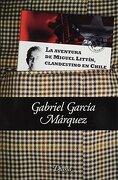 La Aventura de Miguel Littin Clandestino (Bolsillo - Gabriel García Márquez - Diana