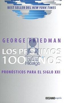 portada Próximos 100 Años, Los. Pronósticos Para el Siglo xxi