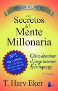Los secretos de la mente millonaria - T. Harv Eker - Sirio