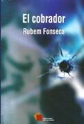 El Cobrador - Rubem Fonseca - Cal Y Arena