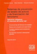 Sistemas de Prevención de Lavado de Activos y de Financiación del Terrorismo. Aplicación Obligatoria en Empresas del Sector Real (Incluye cd)
