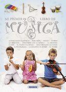 Mi Primer Libro de Música - Carla Magnan,Gabriella Solari - Susaeta