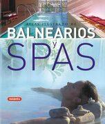 Atlas Ilustrado de Balnearios y Spas - Equipo Susaeta - Susaeta