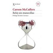 Reloj sin Manecillas - Carson Mccullers - Seix Barral