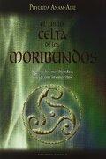 El Libro Celta de los Moribundos (Nueva Consciencia) - Phyllida Anam-Aire - Ediciones Obelisco S.L.