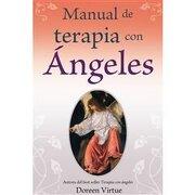 Manual de Terapia con Ángeles - Virtue Doreen - Grupo Editorial Tomo