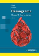 Hemograma: Manual de Interpretacion (6ª Ed. ) - Fernandes Failace - Editorial Médica Panamericana S.A.
