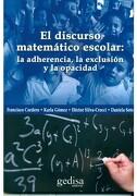 Discurso Matematico Escolar, el - Francisco/Gomez, Karla Cordero - Gedisa