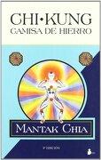 Chi Kung Camisa de Hierro - Mantak Chia - Sirio