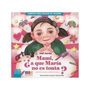 Mami,¿ A que María no es Tonta? - Matilde Morata Sánchez - Editorial Geu