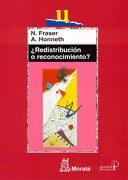 Redistribución o Reconocimiento?  Un Debate Político-Filosófico (Educación Crítica) - Nancy Fraser - Morata