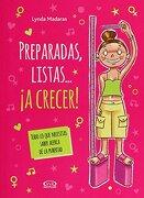 Preparadas Listas a Crecer - Lynda Madaras - Vergara & Riba