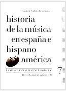 Historia de la Música en España e Hispanoamérica, Vol. 7. La Música en España en el Siglo xx - Alberto González Lapuente - Fondo de Cultura Económica