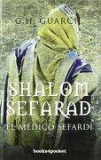 Shalom Sefarad. El Médico Sefardí (Narrativa (Books 4 Pocket)) - G. H. Guarch - Books4Pocket