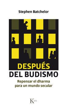 portada Después del Budismo: Repensar el Dharma Para un Mundo Secular