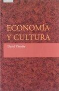 Economía y Cultura - David Throsby - Cambridge University Press
