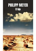 Hijo, el - Philipp Meyer - Random House Mondadori