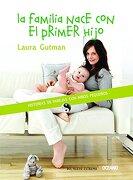 Familia Nace con el Primer Hijo, la - Laura Gutman - Océano