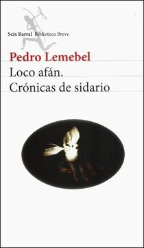 portada Loco Afan Cronicas de Sidario (Biblioteca Breve)