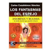 Los Fantasmas del Espejo - Carlos Cuauhtemoc Sanchez - Ediciones Selectas Diamante