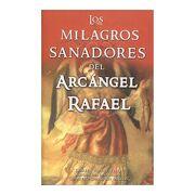 Milagros Sanadores del Arcangel Rafael - Doreen Virtue - Giron Spanish Distributors