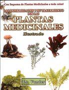 Las Enfermedades y su Tratamiento por las Plantas Medicinales. Ilustrado. - Dr. Vander - Berbera Editores
