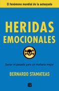 Heridas Emocionales - Bernardo Stamateas - Ediciones B