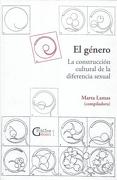 El Género. La Construcción Cultural de la Diferencia Sexual - Marta Lamas - Bonilla Artigas Editores