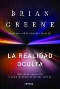 La Realidad Oculta: Universos Paralelos y las Profundas Leyes del Cosmos - Brian Greene - Critica