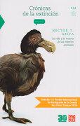 Crónicas de la extinción. La vida y la muerte de las especies animales - Héctor T. Arita - Fondo de Cultura Económica