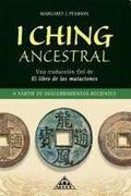 I Ching Ancestral - Merlos Pearson - Alhue