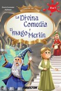 La Divina Comedia y el Mago Merlín (Clásicos de Oro) - Dante Alighieri; Anónimo . - Selector Infantil
